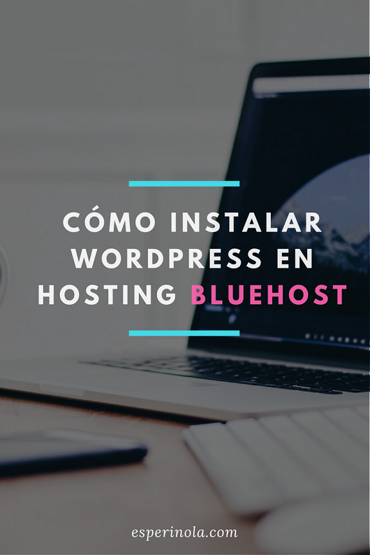 como-instalar-wordpress-en-bluehost