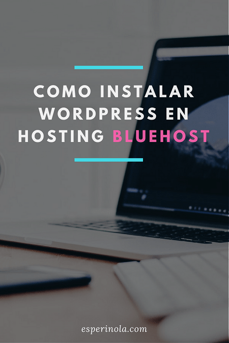 como-instalar-wordpress-en-bluehost-min